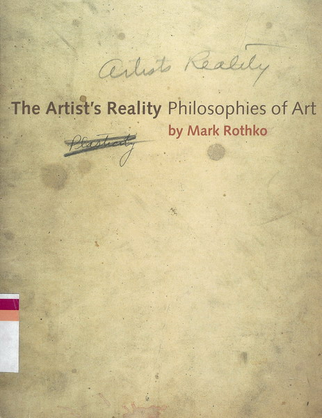 the artist reality of philosophies by mark rothko