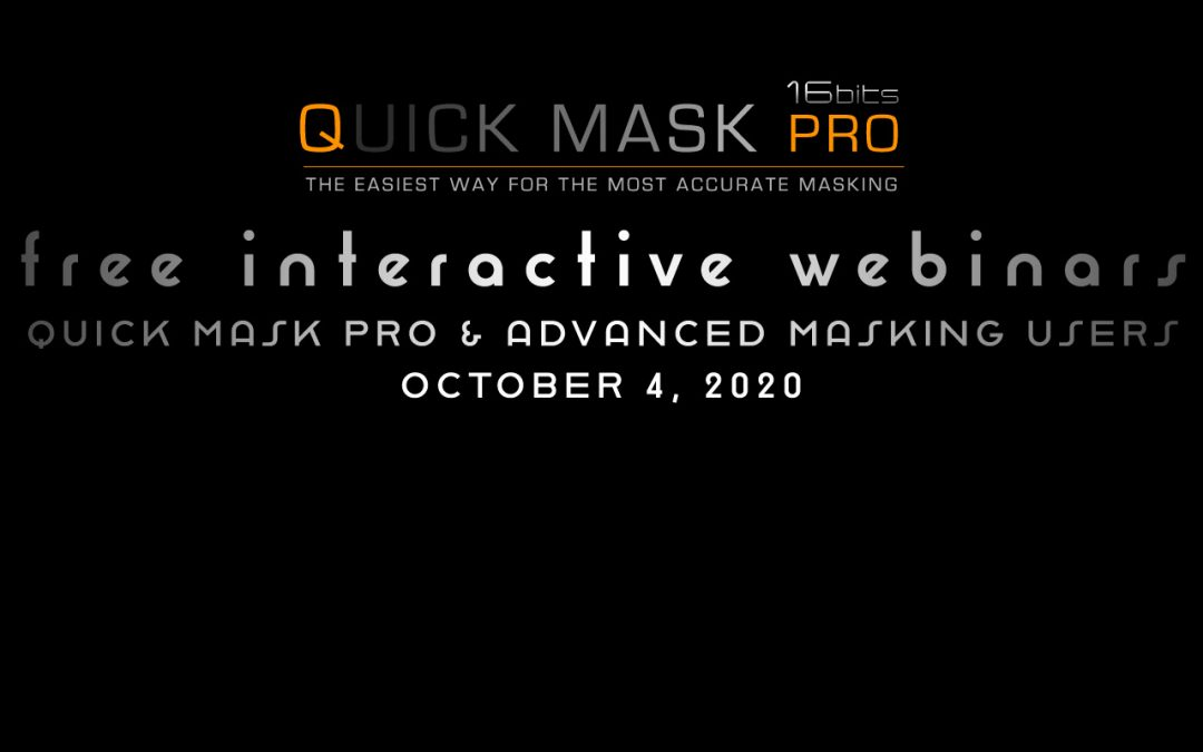 Free Webinar Quick Mask Pro – October 4, 2020