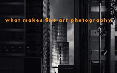 What Makes Fine Art Photography